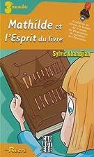 Mathilde et l'Esprit du livre