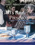 Frequently Asked Questions About God's Real…