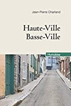 Haute-Ville, Basse-Ville Compact by Charland…