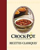 Crock-pot : Recettes classiques by Collectif
