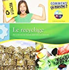 Le recyclage by Catherine Girard-Audet