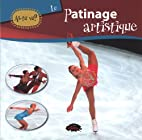 Le patinage artistique by Collectif