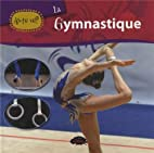 La gymnastique by Kathleen Aubert