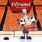 Fafounet joue au hockey by Louise D'Aoust