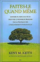 Faites-le quand même (French Edition) by…
