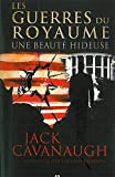 Jack Cavanaugh: Les guerres du royaume, Tome 1 (French Edition)