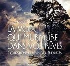 La Voix Qui Murmure Dans Vos Reves - Livre…