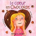 Le coeur en chocolat by Bourget Edith