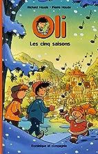 CINQ SAISONS (LES) by Richard Houde