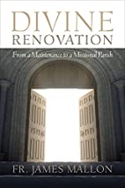 Divine Renovation: From a Maintenance to a…