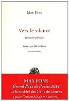 Vers le silence : itinéraire…