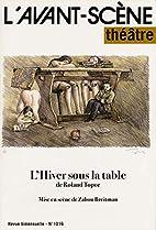 L'hiver sous la table by Roland Topor