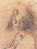 Jacques de Bellange by Jacques Thuillier