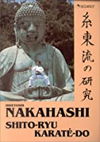 Shito-ryu karaté-do by H Nakahashi