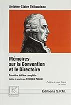 Mémoires sur la Convention : et le…