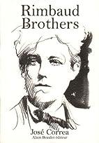 Rimbaud Brothers by Jose Correa