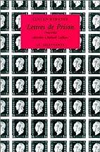 Lettres de prison by Lucien Rebater
