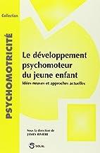 Le développement psychomoteur du jeune…