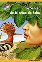 Le secret de la reine de Saba by Kacimi