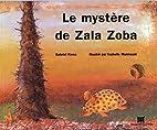 Le mystère de Zala Zoba. Avec CD Audio…