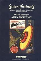 Scientifiction N°1 volume 1 : Alien…