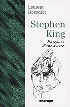 Stephen King : Parcours d'une Oeuvre, 2e…