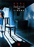 Ruiz, Raul: Poetics of Cinema: Miscellanies