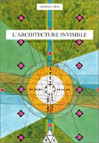 L'architecture invisible by Georges Prat