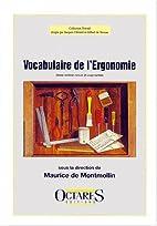 Vocabulaire de l'ergonomie by Collectif