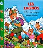 Les Lapinos à la montagne by Pierre…