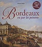 Bordeaux vu par les peintres