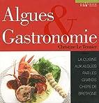 Algues & Gastronomie : La cuisine aux algues…