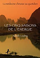 Les cinq saisons de l'énergie : La…