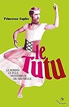 Le Tutu : Moeurs fin de siècle by…