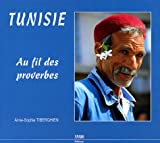 Anne-Sophie Tiberghien: Tunisie (French Edition)