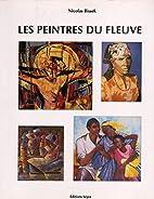 Les peintres du fleuve Congo by Nicolas…