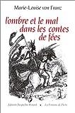 Von Franz, M.-l.: L'Ombre et le mal dans les contes de fées (French Edition)