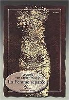La Femme séparée by Leopold von…