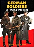 De Lagarde, Jean: German Soldiers of World War Two