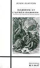 Darwin et l'après-Darwin : Une histoire de…