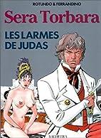 Sera, Torbara : Les larmes de Judas by…