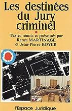 Les destinées du jury criminel