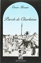 Parole de charlatan by Omar Mounir