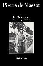 Le déserteur by Pierre de Massot