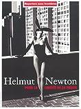 Newton, Helmut: Helmut Newton. Reporter sans frontières. Pour la liberté de la presse. 2003