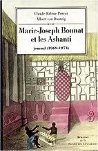 Marie-Joseph Bonnat et les Ashanti :…