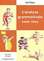 L'analyse grammaticale cent rires by Yak…