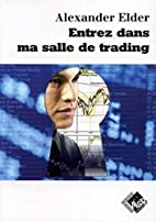 Entrez dans ma salle de trading : Guide de…