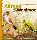 Adrapo &wanimoc , VCD. by Raymond Cawa Davel