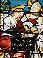 L'Aube de l'Apocalypse. Les Maîtres de la…